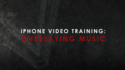iPhone Video Training Series: Adding Music