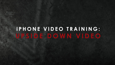iPhone Video Training Tip: Correcting Upside-Down Videos